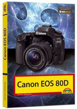 Canon EOS 80D – Das Handbuch von Hennemann,  Michael