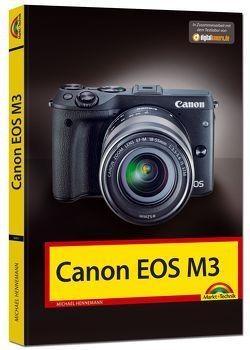 Canon EOS M3 Handbuch von Hennemann,  Michael