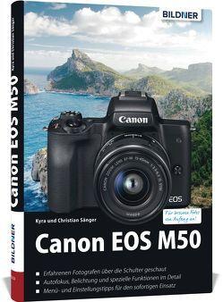 Canon EOS M50 – Für bessere Fotos von Anfang an! von Sänger,  Dr. Christian, Sänger,  Dr. Kyra