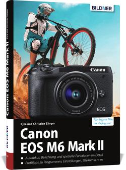Canon EOS M6 Mark 2 von Sänger,  Christian, Sänger,  Kyra
