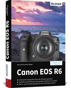 Canon EOS R6 von Sänger,  Christian, Sänger,  Kyra