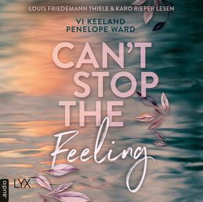 Can't stop the Feeling von Görnig,  Antje, Keeland,  Vi, Rieper,  Karo, Thiele,  Louis Friedemann, Ward,  Penelope