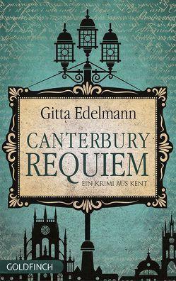 Canterbury Requiem von Edelmann,  Gitta