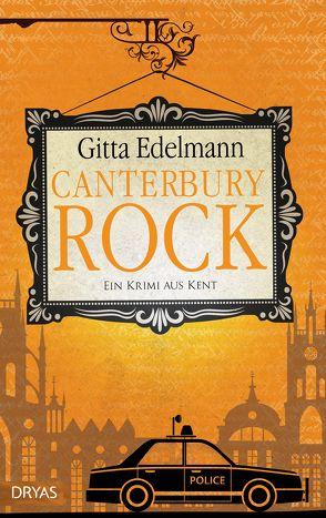Canterbury Rock von Edelmann,  Gitta