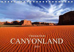 CANYONLAND USA Christian Heeb (Tischkalender 2019 DIN A5 quer) von Heeb,  Christian