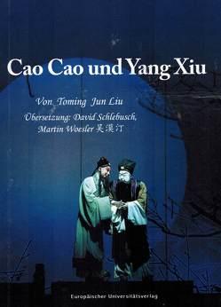Cao Cao und Yang Xiu von Jun Liu,  Toming, Schlebusch,  David, Woesler,  Martin