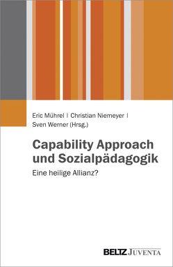 Capability Approach und Sozialpädagogik von Mührel,  Eric, Niemeyer,  Christian, Werner,  Sven