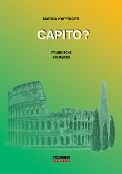 CAPITO? Italienische Grammatik von Kapfinger,  Marina