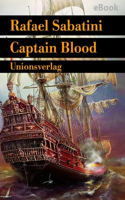 Captain Blood von Pente,  Joachim, Sabatini,  Rafael