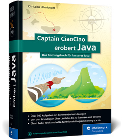 Captain CiaoCiao erobert Java von Ullenboom,  Christian