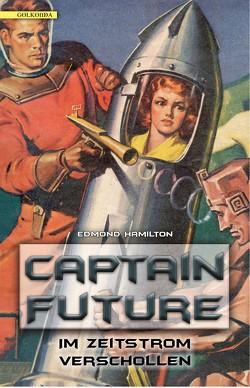 Captain Future 08: Im Zeitstrom verschollen von Hamilton,  Edmond, Lengermann,  Frauke