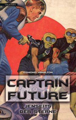 Captain Future 09: Jenseits der Sterne von Hallmann,  Maike, Hamilton,  Edmond