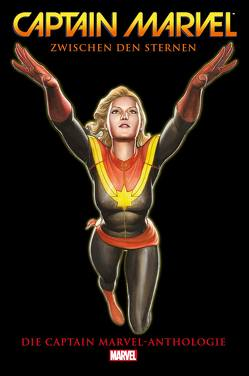Captain Marvel Anthologie von Althoff,  Gerlinde, Andrade,  Filipe, Bendis,  Brian Michael, Buscema,  John, Cheung,  Jim, Claremont,  Chris, Colan,  Gene, Conway,  Carla, Conway,  Gerry, De La Torre,  Roberto, DeConnick,  Kelly Sue, Golden,  Michael, Guedes,  Renato, Kane,  Gil, Lee,  Jim, Lee,  Stan, Lopez,  David, Pannor,  Stefan, Reed,  Brian, Remender,  Rick, Schoonover,  Brent, Soy,  Dexter, Stohl,  Margaret, Stritmatter,  Michael, Syska,  Robert, Thomas,  Roy, Thompson,  Robbie