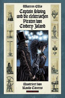 Captain Swing und die elektrischen Piraten von Cindery Island von Caceres,  Raulo, Ellis,  Warren, Nielsen,  Jens R