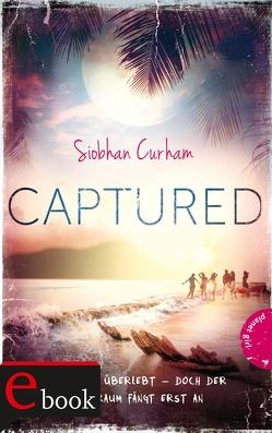 Captured von Curham,  Siobhan, Taufer,  Sandra