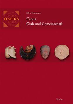 Capua – Grab und Gemeinschaft von Thiermann,  Ellen