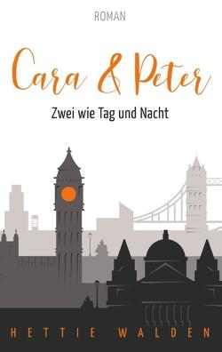 Cara und Peter von Walden,  Hettie