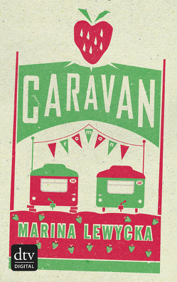 Caravan von Lewycka,  Marina, Zeitz Ventura,  Sophie