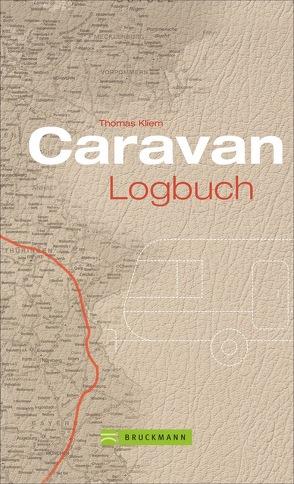 Caravan Logbuch von Kliem,  Thomas