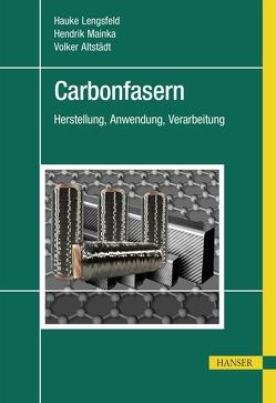 Carbonfasern von Altstädt,  Volker, Lengsfeld,  Hauke, Mainka,  Hendrik