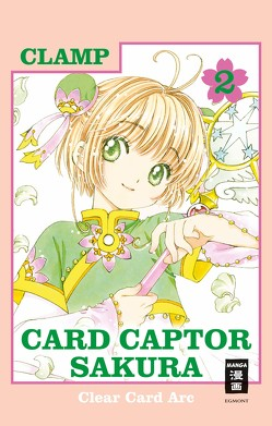Card Captor Sakura Clear Card Arc 02 von CLAMP, Peter,  Claudia
