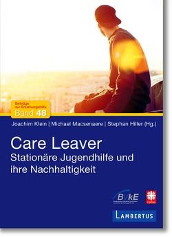 Care Leaver von Hiller,  Stephan, Klein,  Joachim, Macsenaere,  Michael