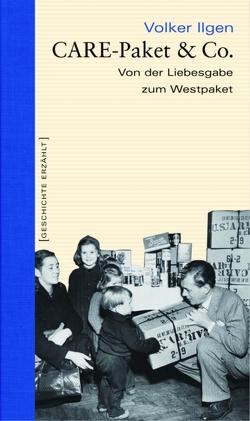 CARE-Paket & Co. von Ilgen,  Volker