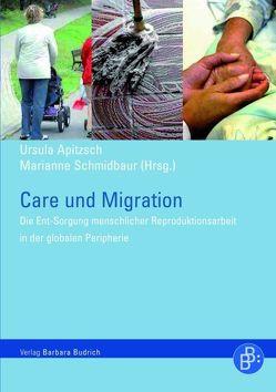Care und Migration von Apitzsch,  Ursula, Schmidbaur,  Marianne