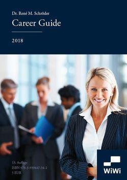 Career Guide von Dr. Schröder,  René M.