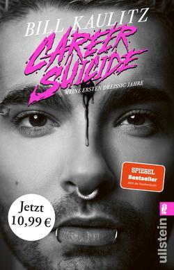 Career Suicide von Kaulitz,  Bill, Pechner,  Dunja