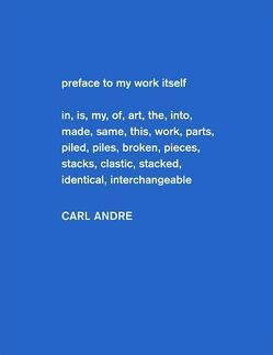 Carl Andre. Sculpture as Place 1958 – 2010 von Raymond,  Yasmil, Vergne,  Philippe