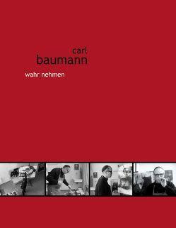carl baumann wahr nehmen von Crott,  Randi, Holtmann,  Petra, Martens,  Klaus