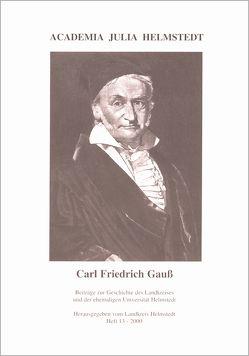 Carl Friedrich Gauss – Ein Leben für die Wissenschaft von Backhauss,  Rolf D, Biermann,  Kurt-R., Israel,  Ottokar, Jondral,  Friedrich, Kilian,  Gerhard, Michling,  Horst