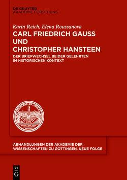 Carl Friedrich Gauß und Christopher Hansteen von Reich,  Karin, Roussanova,  Elena