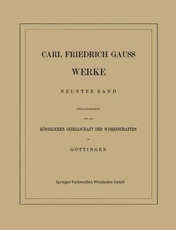 Carl Friedrich Gauss Werke von Gauss,  Carl Friedrich, Gesellschaft der Wissenschaften