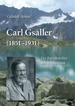 Carl Gsaller (1851-1931) von Amor,  Günter