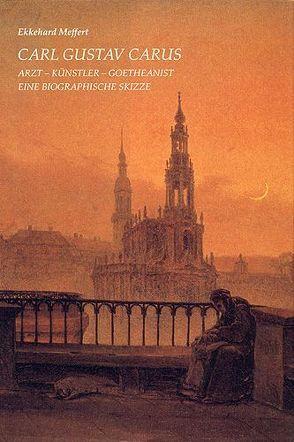 Carl Gustav Carus von Meffert,  Ekkehard