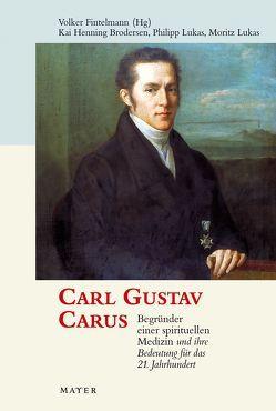 Carl Gustav Carus von Brodersen,  Kay H, Fintelmann,  Volker, Lukas,  Moritz, Lukas,  Philipp