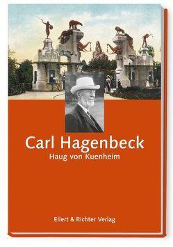 Carl Hagenbeck von Kuenheim,  Haug von