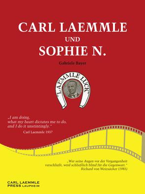 Carl Laemmle und Sophie N. von Bayer,  Gabriele