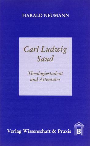 Carl Ludwig Sand von Neumann,  Harald