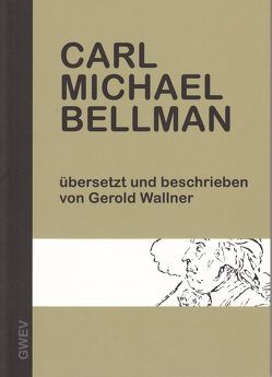 Carl MIchael Bellmann von Wallner,  Gerold