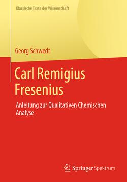 Carl Remigius Fresenius von Schwedt,  Georg