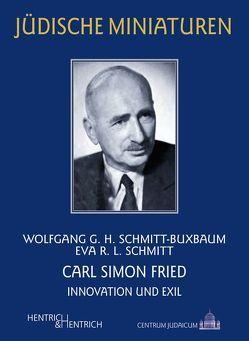Carl Simon Fried von Schmitt,  Eva R. L., Schmitt-Buxbaum,  Wolfgang G. H.