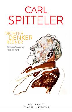 Carl Spitteler von Leuenberger,  Stefanie, Theisohn,  Philipp, von Matt,  Peter