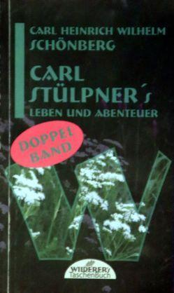 Carl Stülpner´s von Schönberg,  Carl Heinrich Wilhelm