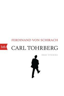 Carl Tohrberg von Schirach,  Ferdinand
