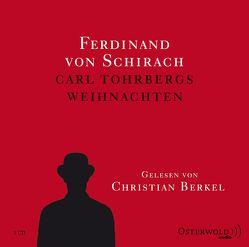 Carl Tohrbergs Weihnachten von Berkel,  Christian, von Schirach,  Ferdinand