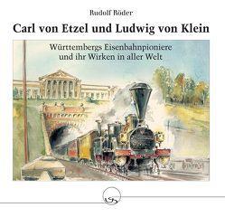 Carl von Etzel und Ludwig von Klein von Röder,  Rudolf