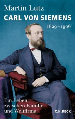 Carl von Siemens von Lutz,  Martin